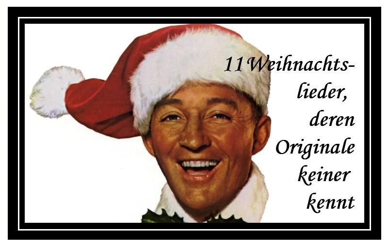 11 Weihnachtslieder, deren Originale keiner kennt